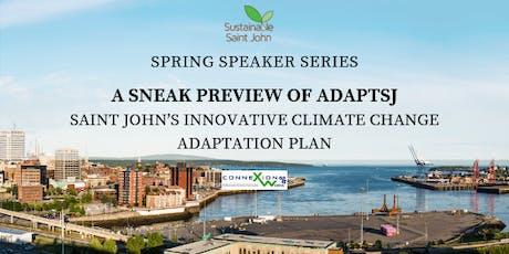 Sustainable Saint John Spring Speaker Series- A Sneak Preview of AdaptSJ  tickets