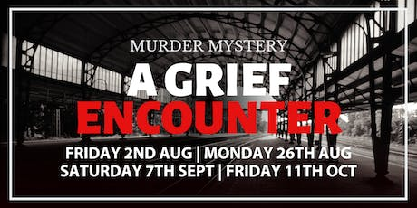 Hadlow Manor Murder Mystery | A Grief Encounter tickets