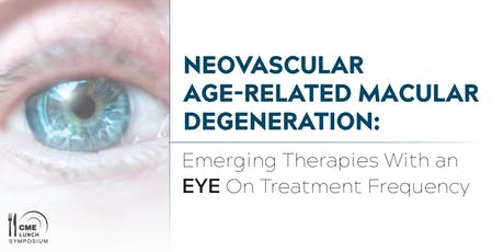 Neovascular Age-Related Macular Degeneration: Emerging Therapies With an EYE On Treatment Frequency tickets
