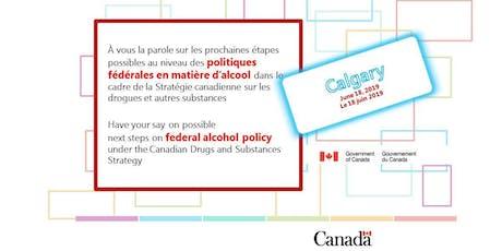 Consultation on Federal Alcohol Policy / Consultation sur les politiques fédérales en matière d'alcool tickets
