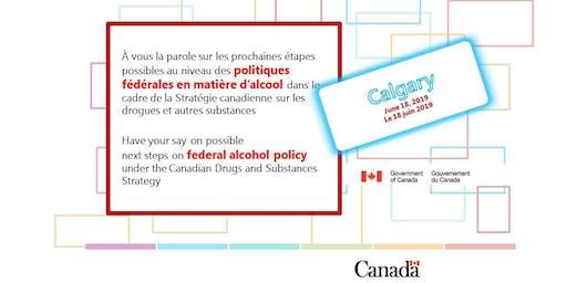 Consultation on Federal Alcohol Policy / Consultation sur les politiques fédérales en matière d'alcool