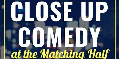Close Up Comedy Show - July edition tickets