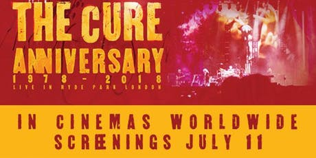 The Cure - Anniversary 1978-2018 Live in Hyde Park tickets