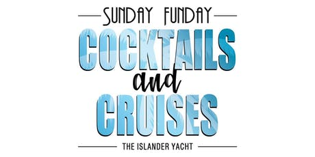 Cocktails & Cruises Summer Concert Series on The Islander Yacht tickets