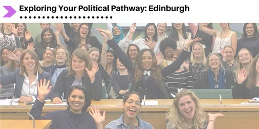Exploring Your Political Pathway (Edinburgh)