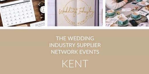 The Wedding Industry Supplier Networking Events KENT
