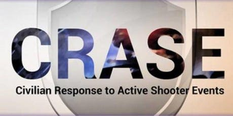 Civilian Reponse to Active Shooter Events (C.R.A.S.E.) Course tickets