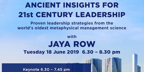 Ancient Insights For 21st Century Leadership with International Special Guest Jaya Row tickets