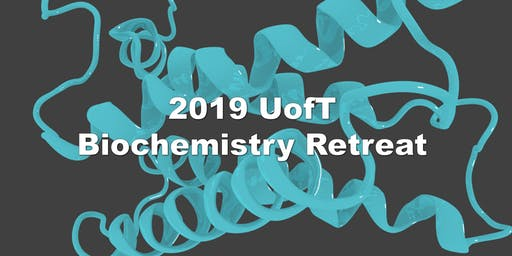 2019 Department of Biochemistry Retreat