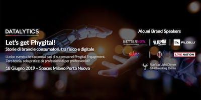 Let's Get Phygital! Storie di brand e consumatori, tra fisico e digitale