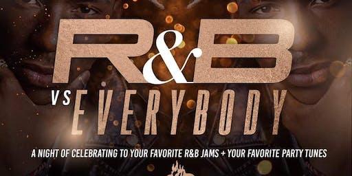 R&B vs. Everybody @ Foundation Room Dallas