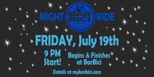 BarBici Night Ride July 19th