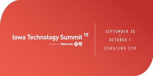 Iowa Technology Summit Powered by Wellmark