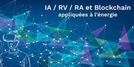 IA/RV/RA/Blockchain appliquées à l'énergie tickets