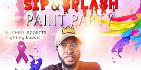 SIP & SPLASH PAINT PARTY W/CHRIS JIGGETTS tickets
