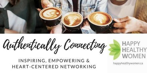 Authentically Connecting, Inspiring & Networking for Women Entrepreneurs ~ Banff
