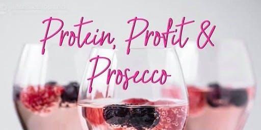 Protein, Profit, + Prosecco!