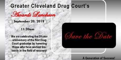 Greater Cleveland Drug Court Incorporated - A Generation of Success!  tickets
