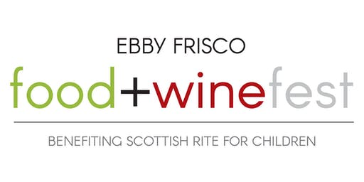 Ebby Frisco Food+Winefest benefiting Scottish Rite for Children