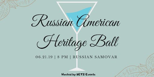 The Russian Heritage Ball