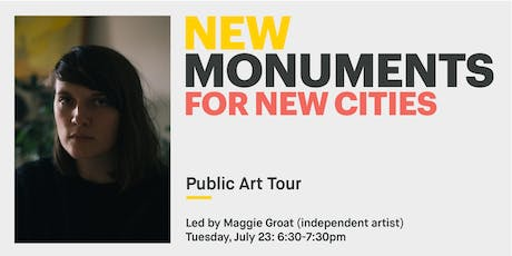 New Monuments: Public Art Tour with Maggie Groat tickets