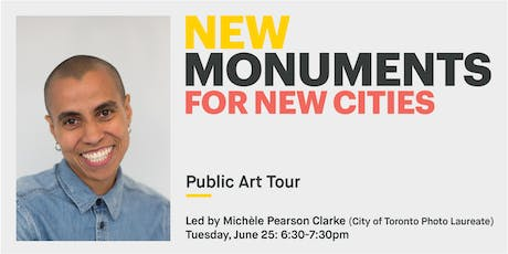 New Monuments: Public Art Tour with Michèle Pearson Clarke tickets