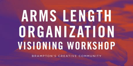 Arms Length Organization Visioning Workshop tickets