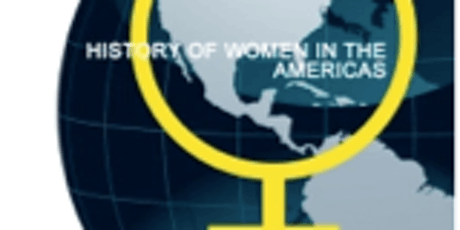 Society for the History of Women in the Americas Annual Conference tickets