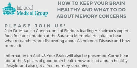 HOW TO KEEP YOUR BRAIN HEALTHY IN AGING AND WHAT TO DO ABOUT MEMORY CONCERNS tickets