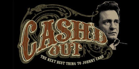 Cash'd Out - Tribute to Johnny Cash  tickets