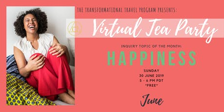 Virtual Tea Party, June 2019 // HAPPINESS tickets