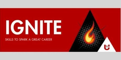 IGNITE: Skills to Spark A Great Career tickets