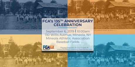 FCA's 135th Anniversary Celebration tickets