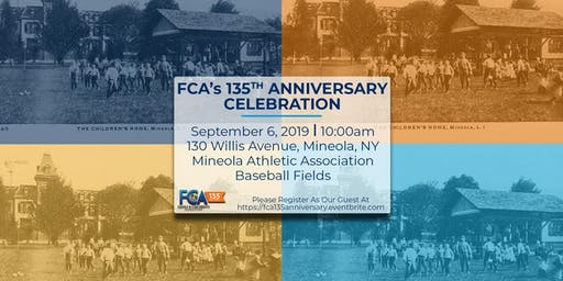 FCA's 135th Anniversary Celebration