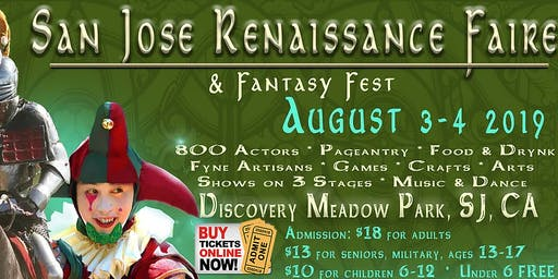 San Jose Renaissance Faire & Fantasy Fest (9th Annual)