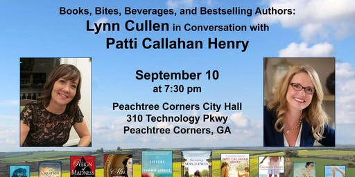 Books, Bites, Beverages and Bestselling Authors Lynn Cullen and Patti Callahan Henry