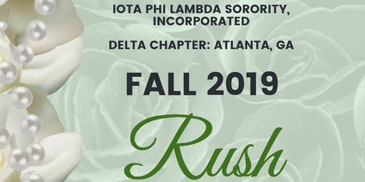 Delta Chapter of Iota Phi Lambda Sorority, Inc.  Fall 2019 RUSH
