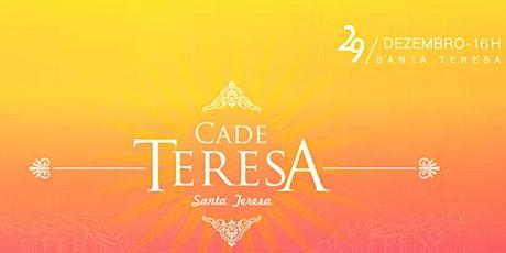 Cadê Teresa 2019 : Baile de Pré-Reveillon de Santa Clara ingressos