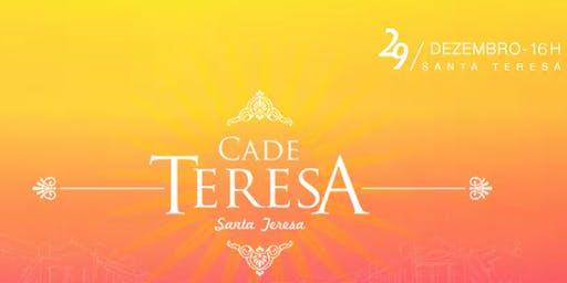 Cadê Teresa 2019 : Baile de Pré-Reveillon de Santa Clara