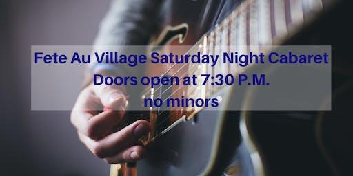 Fete au Village Saturday Night Cabaret