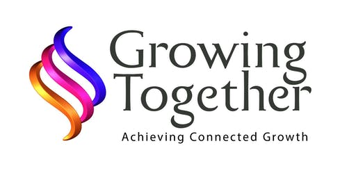 Growing Together! 6pm - 8.30pm Wednesday 19th June