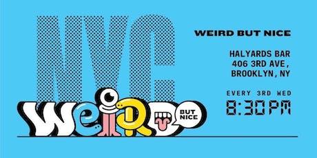 """Weird But Nice"" Stand-Up Comedy Show tickets"