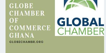 GLOBE CHAMBER OF COMMERCE GHANA