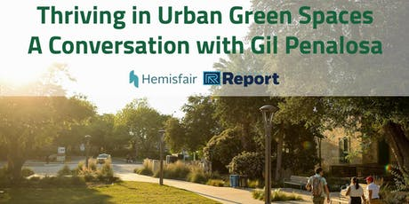 Thriving in Urban Green Spaces: A Conversation with Gil Penalosa tickets