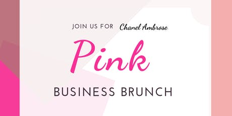 PINK BUSINESS BRUNCH tickets