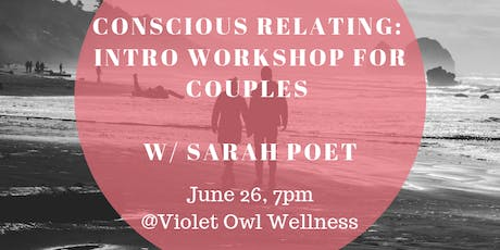 Conscious Relating: Intro Experience for Couples tickets