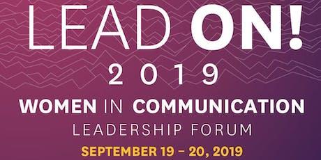 Lead On! 2019 Women in Communication Leadership Forum tickets