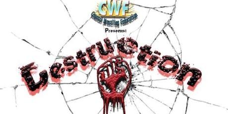 CWF Presents: Destruction  tickets