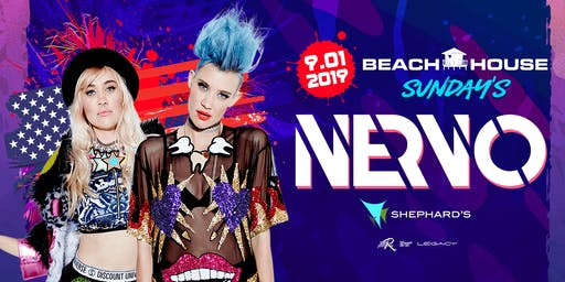 Shephard's Labor Day Live Beach House Featuring NERVO and more..