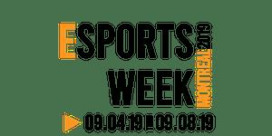 Esports Week Montreal 2019   EWM2019